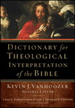 Dictionary for Theological Interpretation